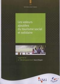 Christian Mantei et Philippe Faure - Les valeurs ajoutées du tourisme social et solidaire.