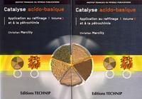 Rhonealpesinfo.fr Catalyse acido-basique - Application au raffinage et à la pétrochimie, 2 volumes Image