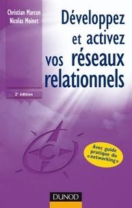 Christian Marcon et Nicolas Moinet - Développez et activez vos réseaux relationnels - 2ème édition.