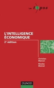 Christian Marcon et Nicolas Moinet - L'intelligence économique - 2e édition.
