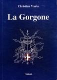 Christian Maria - La Gorgone.