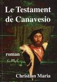 Christian Maria - Le Testament de Canavesio.