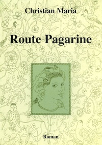 Christian Maria - Route Pagarine.