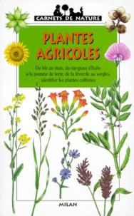 Christian Marie et Nathalie Locoste - Plantes agricoles.