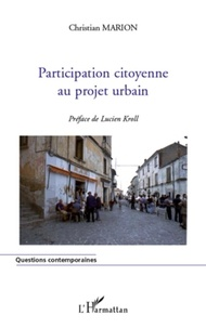 Christian Marion - Participation citoyenne au projet urbain.