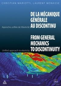 Christian Mariotti et Laurent Monasse - De la mécanique générale au discontinu - Approche unifiée de l'élasticité.