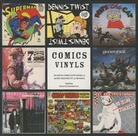 Goodtastepolice.fr Comics Vinyls - 50 ans de complicité entre la bande dessinée et la musique Image