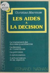 Christian Marmuse et Bruno Solnik - Les aides à la décision.