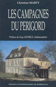 Christian Marty et Guy Georgy - Les campagnes du Périgord.