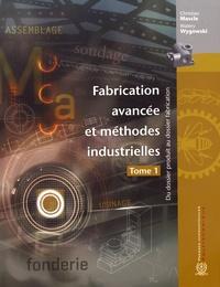 Histoiresdenlire.be Fabrication avancée et méthodes industrielles - Du dossier produit au dossier fabrication Tome 1 Image