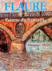 Christian Massé - Flaure - Peintre figurative de l'école de Paris.