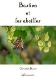 Christian Mazet - Bastien et les abeilles.