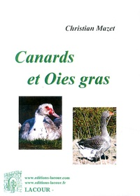Christian Mazet - Canards et oies gras.