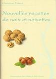Christian Mazet - Nouvelles recettes de noix et noisettes.