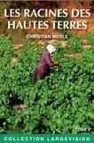 Christian Merle - Les racines des hautes terres - Tome 2.