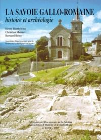 Christian Mermet - La Savoie Gallo-romaine - Histoire et archéologie.