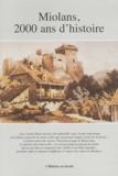 Christian Mermet - Miolans, deux mille ans d'histoire.