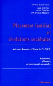 PLACEMENT FAMILIAL ET EVOLUTIONS SOCIETALES. Parentalité, filiations et représentations, Actes des journées détude de lANPF.pdf