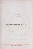 Christian Meyer et Jürgen Streeck - Intercorporeality - Emerging Socialities in Interaction.