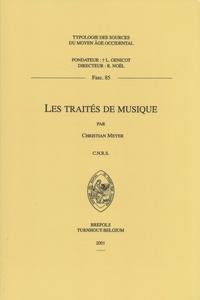 Christian Meyer - Les traités de musique.