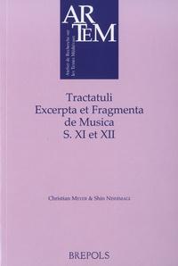 Christian Meyer et Shin Nishimagi - Tractatuli Excerpta et Fragmenta de Musica S XI et XII.