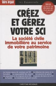 Créer et gérez votre SCI - Les atouts de la société civile immobilière pour constituer et transmettre un patrimoine.pdf