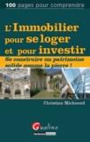 Christian Micheaud - L'immobilier pour se loger et pour investir.