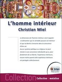 Christian Miel - L'homme intérieur.