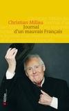 Christian Millau - Journal d'un mauvais Français - 1er septembre 2011 - 1er avril 2012.