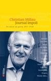 Christian Millau - Journal impoli - Un siècle au galop, 2011-1928.