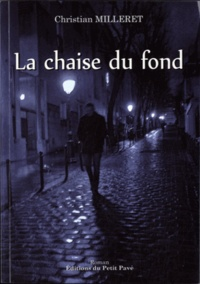 Christian Milleret - La chaise du fond.