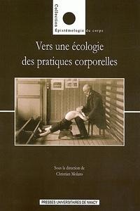 Christian Molaro - Vers une écologie des pratiques corporelles ?.