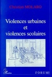 Christian Molaro - Violences urbaines et violences scolaires.