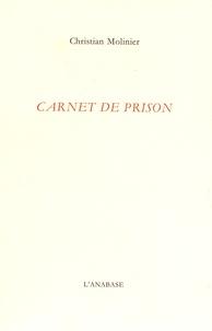 Christian Molinier - Carnet de prison.