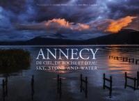Christian Molitor et Jean-Marie Gueyraud - Annecy de ciel, de roche et d'eau.