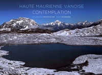 Christian Molitor et Yves Berneron - Haute Maurienne Vanoise - Contemplation.