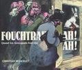 Christian Moncelet - Fouchtrah ! ah ! ah ! Quand les Auvergnats font rire (Première partie).