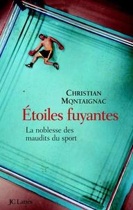 Christian Montaignac - Etoiles fuyantes.