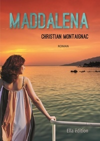 Christian Montaignac - Maddalena.