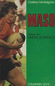 Christian Montaignac et Charles Segui - Maso.