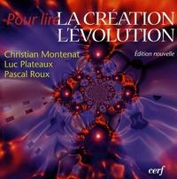 Christian Montenat et Luc Plateaux - La création, l'évolution.