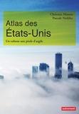 Christian Montès et Pascale Nédélec - Atlas des Etats-Unis - Un colosse aux pieds d'argile.