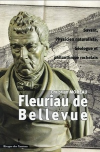 Louis Benjamin Fleuriau de Bellevue - Savant, physicien naturaliste, géologue et philanthrope rochelais (1761-1852).pdf
