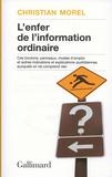 Christian Morel - L'enfer de l'information ordinaire - Boutons, modes d'emploi, pictogrammes, graphisme, informations, vulgarisation.