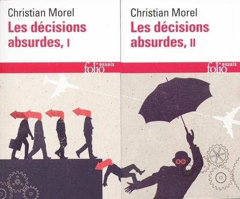 Christian Morel - Les décisions absurdes - 2 volumes.