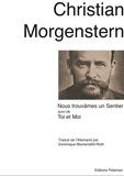 Christian Morgenstern - Toi et Moi - Suivi de Nous trouvâmes un sentier.