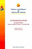 """Christian Morzewski - """"Le hussard sur le toit"""" de Jean Giono - Actes du colloque d'Arras, des 16 et 17 novembre 1995."""