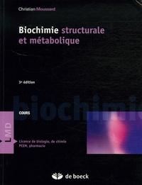Christian Moussard - Biochimie structurale et métabolique.