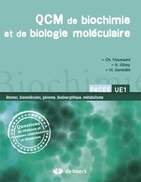 Christian Moussard et Roger Gibey - QCM de biochimie et de biologie moléculaire - Questions de révision et réponses commentées et illustrées.