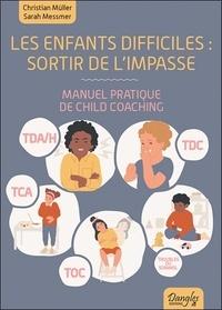 Les enfants difficiles : sortir de limpasse - Manuel pratique de Child Coaching.pdf